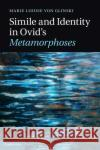 Simile and Identity in Ovids Metamorphoses