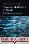 Simile and Identity in Ovid's Metamorphoses Marie Louise Vo 9781316623596 Cambridge University Press