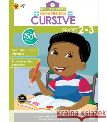 Skills for School Beginning Cursive, Grades 2 - 3 Thinking Kids                            Carson-Dellosa Publishing 9781483853635 Thinking Kids - książka