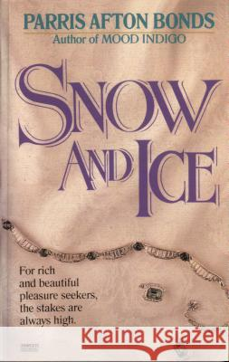 Snow and Ice Parris Afton Bonds 9780345465771 Fawcett Books - książka