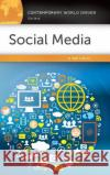 Social Media: A Reference Handbook Kelli S. Burns 9781440843556 ABC-CLIO