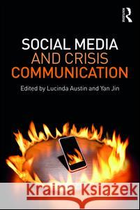 Social Media and Crisis Communication Lucinda L. Austin Yan Jin 9781138812000 Routledge - książka