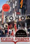 Soho: The Heart of Bohemian London Peter Speiser 9780712356572 British Library