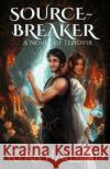 Source-Breaker Kyra Halland 9781542874694 Createspace Independent Publishing Platform