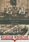 South Wales Collieries, Volume Three: Valley, Vale, Coastal Collieries