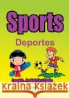 Spanish - English First Books: Sports Diego Perez 9781546353539 Createspace Independent Publishing Platform