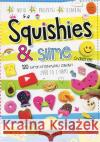 Squishies i slime Zrób to z nami  9788395076381 Books and Fun