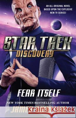 Star Trek: Discovery: Fear Itself James Swallow 9781501166594 Star Trek - książka