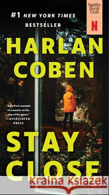 Stay Close Harlan Coben 9780451233967 Signet Book - książka