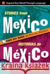 Stories from Mexico / Historias de Mexico, Premium Third Edition Genevieve Barlow 9781260011043 McGraw-Hill Education