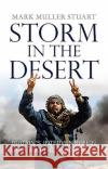 Storm in the Desert: Britain's Intervention in Libya and the Arab Spring Mark Mulle 9781780274522 Birlinn Publishers