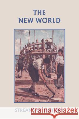 Streams of History : The New World (Yesterday's Classics) Ellwood W. Kemp Lisa M. Ripperton 9781599152592 Yesterday's Classics - książka