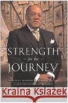 Strength for the Journey Peter J. Gomes 9780060000783 HarperOne