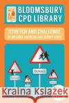 Stretch and Challenge  Light, Debbie 9781472928405 Bloomsbury CPD Library