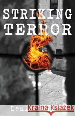 Striking Terror Denis Lipman 9781944393199 Piscataqua Press - książka
