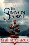 Summon Stone  Irvine, Ian 9780356505220 The Gates of Good and Evil