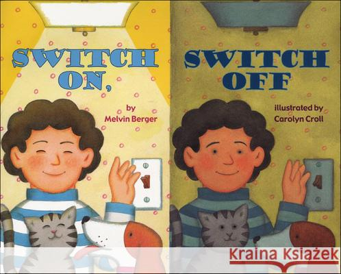 Switch On, Switch Off Melvin Berger Carolyn Croll 9780812492033 Perfection Learning - książka