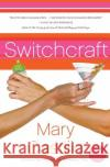 Switchcraft Mary Castillo 9780060876081 Avon a