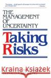Taking Risks Kenneth R. MacCrimmon Donald A. Wehrung W. T. Stanbury 9780029195635 Free Press