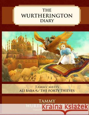 Tammy Meets Ali Baba and the Forty Thieves Reynold Jay Tenda Spencer Duy Truong 9781514800713 Createspace - książka