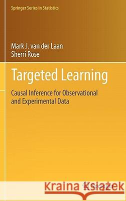 Targeted Learning : Causal Inference for Observational and Experimental Data Mark Va Sherri Rose 9781441997814 Not Avail - książka