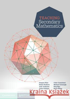 Teaching Secondary Mathematics Gregory Hine Robyn Reaburn Judy Anderson 9781107578678 Cambridge University Press - książka