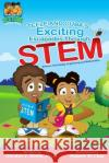 Teele and Guba's Exciting Escapades Through Stem Dr Dimitra J. Smith 9781542638500 Createspace Independent Publishing Platform