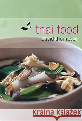 Thai Food David Thompson 9781580084628 Ten Speed Press - książka