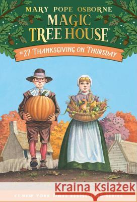 Thanksgiving on Thursday Mary Pope Osborne Salvatore Murdocca 9780375806155 Random House Books for Young Readers - książka
