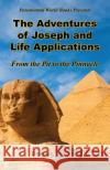 The Adventures of Joseph and Life Applications - From the Pit to the Pinnacle Dennis Melton 9781608626793 E-Booktime, LLC