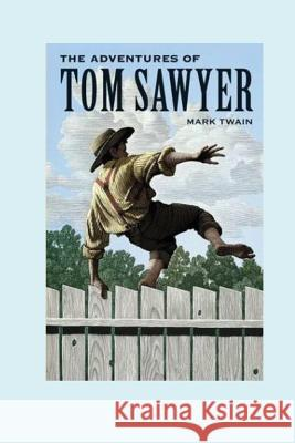 The Adventures of Tom Sawyer Twain Mark 9781537239606 Createspace Independent Publishing Platform - książka