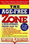 The Age-Free Zone Barry Sears 9780060988326 ReganBooks