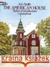 The American House Styles of Architecture Coloring Book