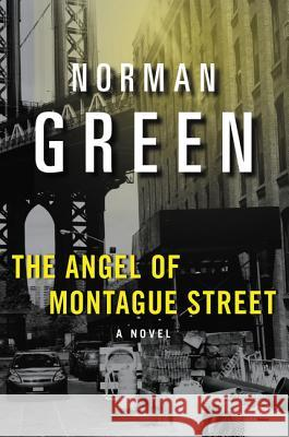 The Angel of Montague Street Norman Green 9780060934118 Dark Alley - książka