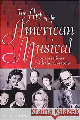 The Art of the American Musical: Conversations with the Creators Jackson R. Bryer Richard A. Davison 9780813536125 Rutgers University Press - książka