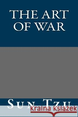 The Art of War Sun Tzu 9781490566696 Createspace - książka
