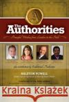 The Authorities - Simple Steps for Big Results in Boosting Heart Health: Powerful Wisdom from Leaders in the Field Ralston Powell Raymond Aaron Marci Shimoff 9781772771497 10-10-10 Publishing