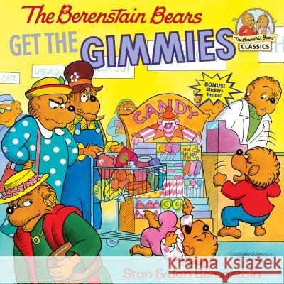 The Berenstain Bears Get the Gimmies Stan Berenstain Jan Berenstain 9780394805665 Random House Children's Books - książka