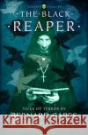 The Black Reaper: Tales of Terror by Bernard Capes (Collins Chillers) Bernard Capes Hugh Lamb Hugh Lamb 9780008249076 HarperCollins