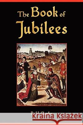 The Book of Jubilees Anonymous                                R. H. Charles 9781603863964 Watchmaker Publishing - książka