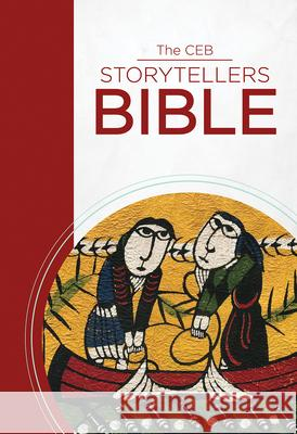 The Ceb Storytellers Bible Common English Bible 9781609262082 Common English Bible - książka
