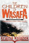 The Children of Wasafa: A Message to Gang Bangers Jacqueline Pitts 9781491236680 Createspace
