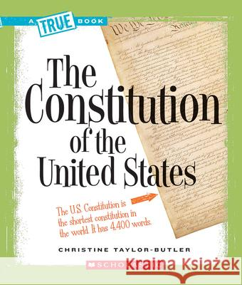 The Constitution of the United States Christine Taylor-Butler 9780531147795 Children's Press - książka