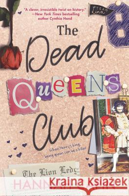 The Dead Queens Club Hannah Capin 9781335542236 Inkyard Press - książka