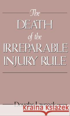 The Death of the Irreparable Injury Rule Douglas Laycock 9780195063561 Oxford University Press - książka