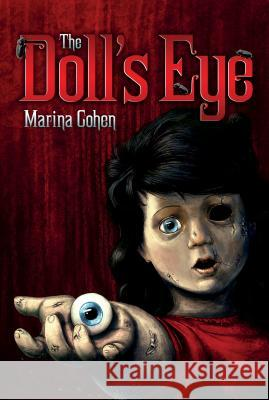 The Doll's Eye Marina Cohen 9781250143969 Square Fish - książka