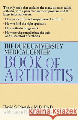 The Duke University Medical Center Book of Arthritis David S. Pisetsky Susan Flamholtz Trien 9780449908877 Ballantine Books - książka