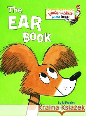 The Ear Book Al Perkins 9780375842795 Random House Books for Young Readers - książka