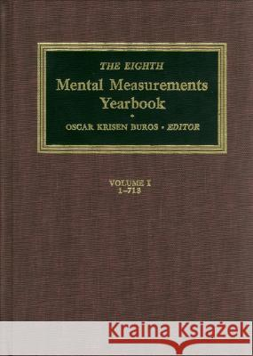 The Eighth Mental Measurements Yearbook (2 Volumes): 2 Volumes Oscar Krisen Buros 9780910674249 Buros Institute of Mental Measurements - książka