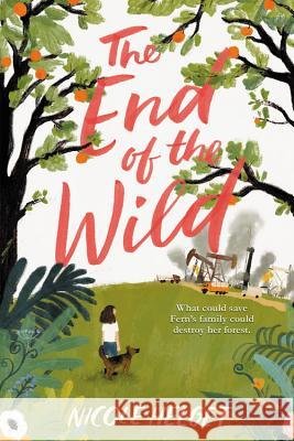 The End of the Wild Nicole Helget 9780316245111 Little, Brown Books for Young Readers - książka